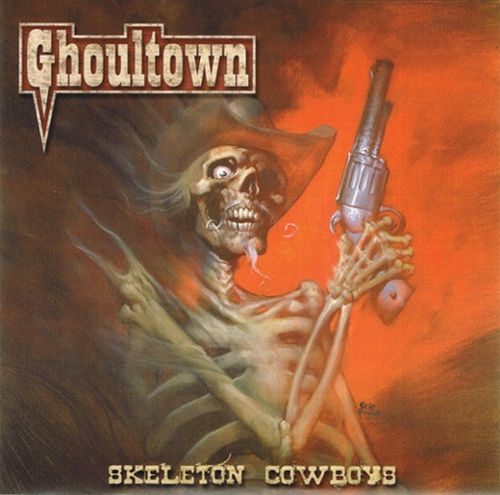 Ghoultown - 00 - Skeleton Cowboys (2008) 7-inch - cover front