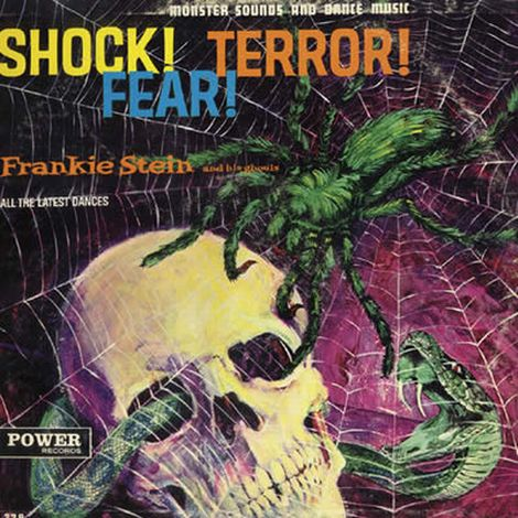 Frankie Stein And His Ghouls - Shock! Terror! Fear!