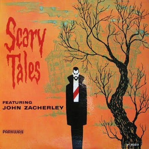 John Zacherley - Scary Tales