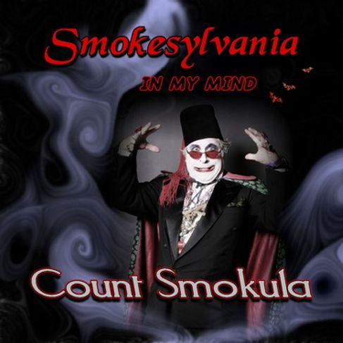 Count Smokula Smokesylvania In My Mind