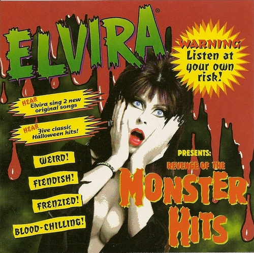 Elvira Presents Revenge of the Monster Hits