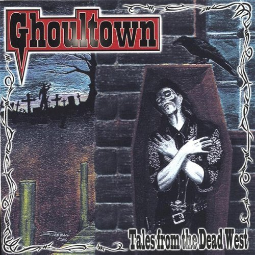 Ghoultown Tales from the Dead West