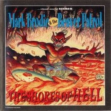 Mark Brodie & The Beaver Patrol Shores Of Hell 1995 (Can) front