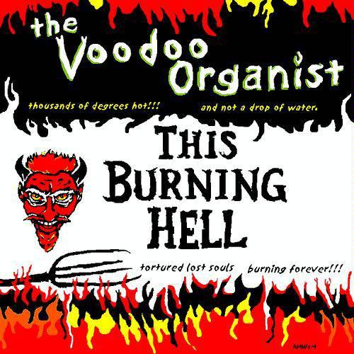 Voodoo organist This Burning Hell