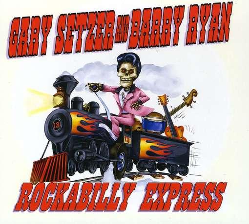 Gary Setzer & Barry Ryan=Rockabilly Express=Front=2010
