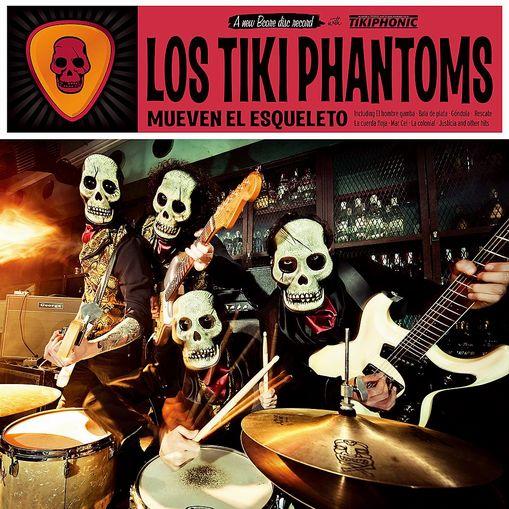 LOS-TIKI-PHANTOMS-Mueven-el-esqueleto