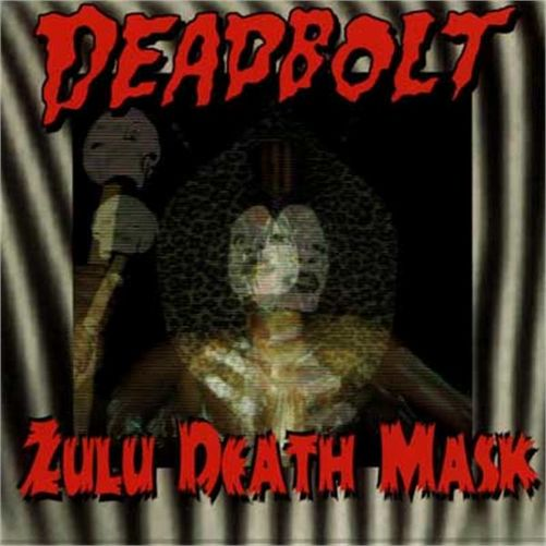 deadbolt-zulu-death-mask