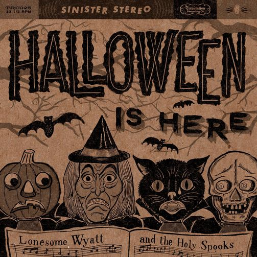 Lonesome Wyatt and the Holy Spooks - Halloween is Here