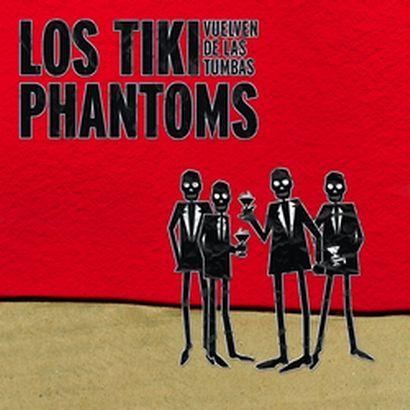 Los Tiki Phantoms 2006 Vuelven de las Tumbas (Demo)