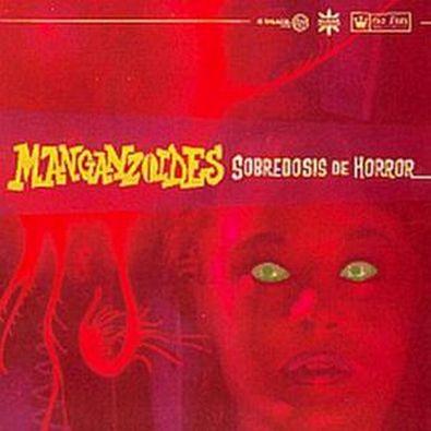 Manganzoides - Sobredosis de Horror