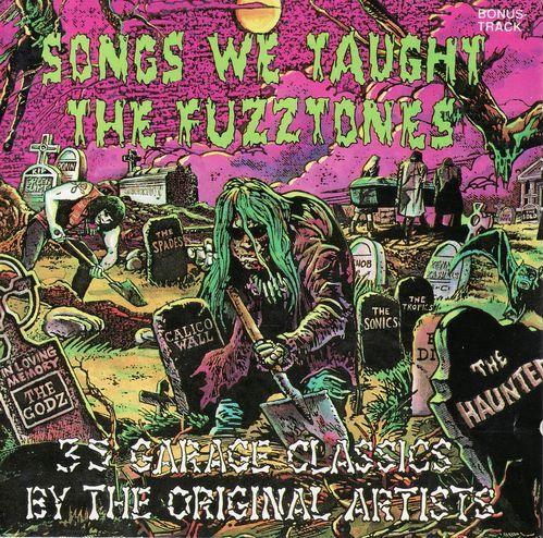 Songs We Taught The Fuzztones