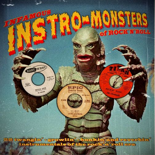 Infamous Instro-Monsters of Rock'n'Roll Vol1