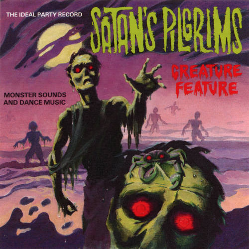 Satan's Pilgrims - Creature Feature