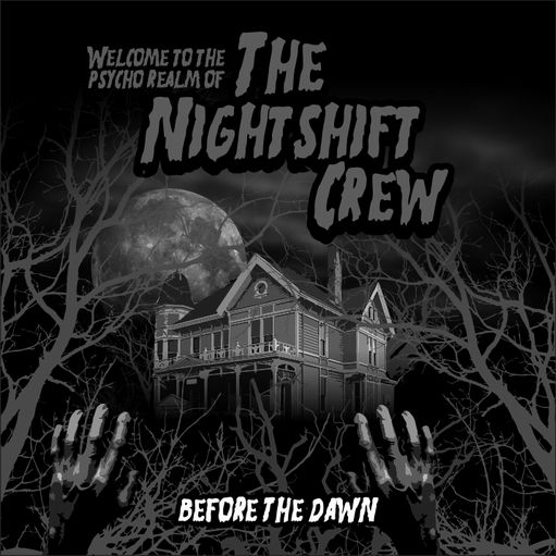 The Nightshift Crew=Before The Dawn=Front=2012