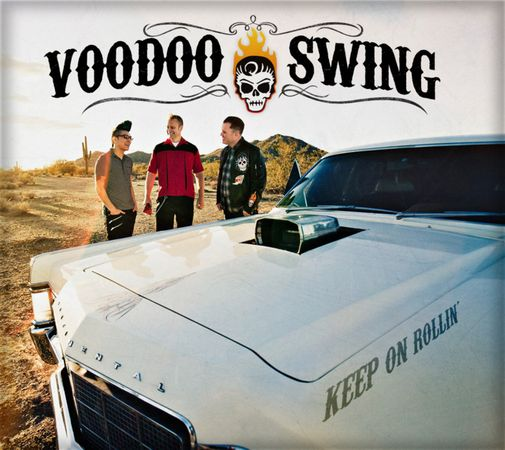 Voodoo Swing=Keep On Rollin'=Front=2011