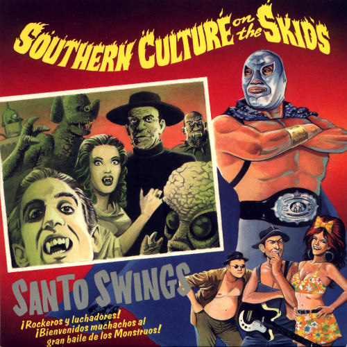 Southern Culture on the Skids - 1996 - Santo Swings