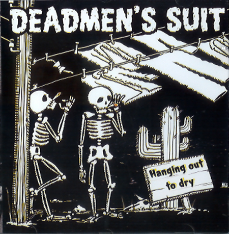 DeadmensSuitHanging-Out-DryCD
