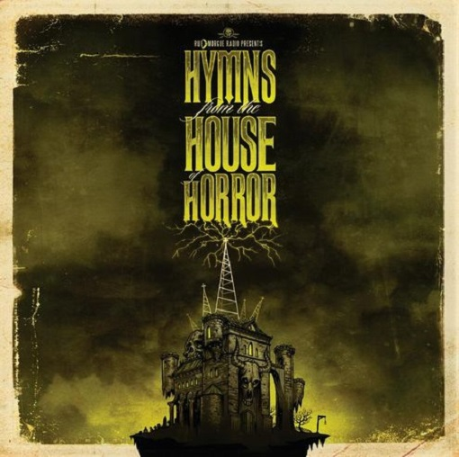 936ull-rue-morgue-radio-presents-.-.-.-hymns-from-the-house-of-horror!-cover