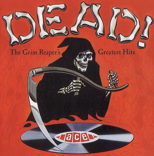Dead! The Grim Reaper's Greatest Hits front