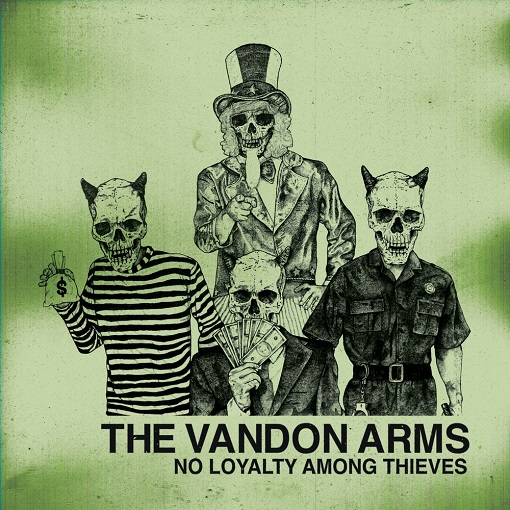The Vandon Arms-No Loyalty Among Thieves
