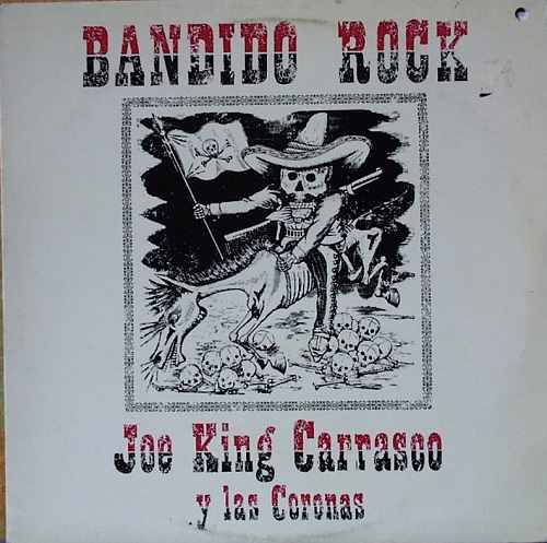 carrascojoe_king-bandido_rock-lp