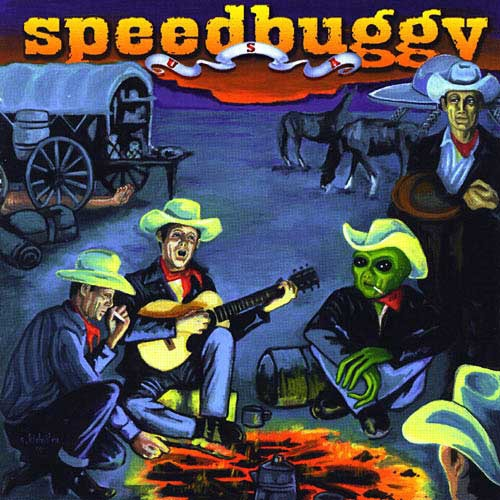 Speedbuggy - Cowboys And Aliens